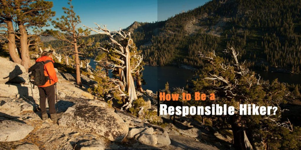 How to Be a Responsible Hiker