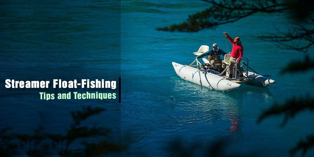 Guide to Perfect Streamer Float-Fishing Techniques for Trout