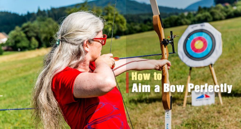 How to Aim a Bow With or Without Sight
