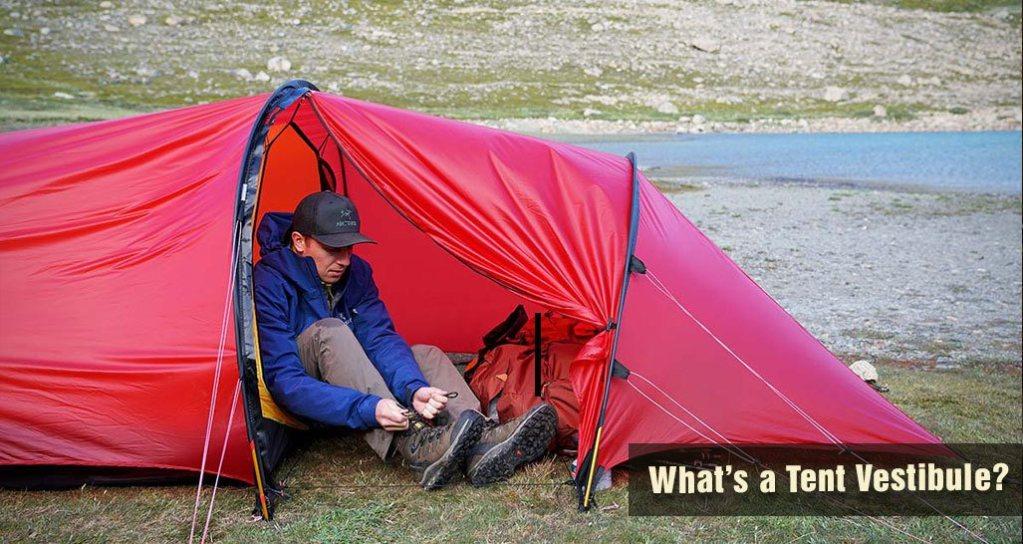 What's a Tent Vestibule?