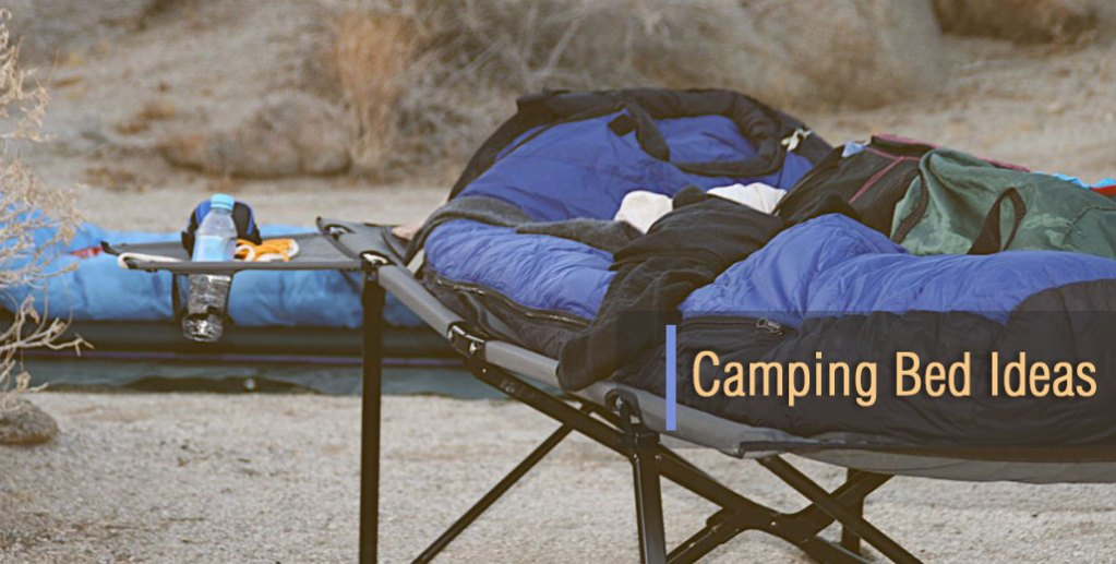 Camping Bed Ideas and Sleeping Options
