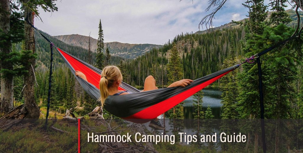 Hammock Camping Tips and Guide