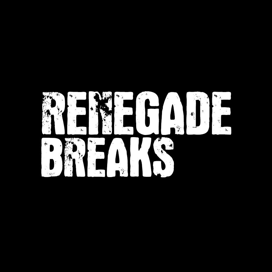 Renegade Breaks