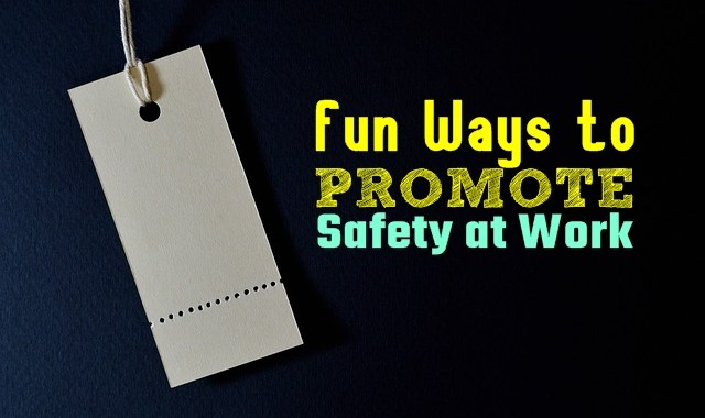 fun ways to promote safety