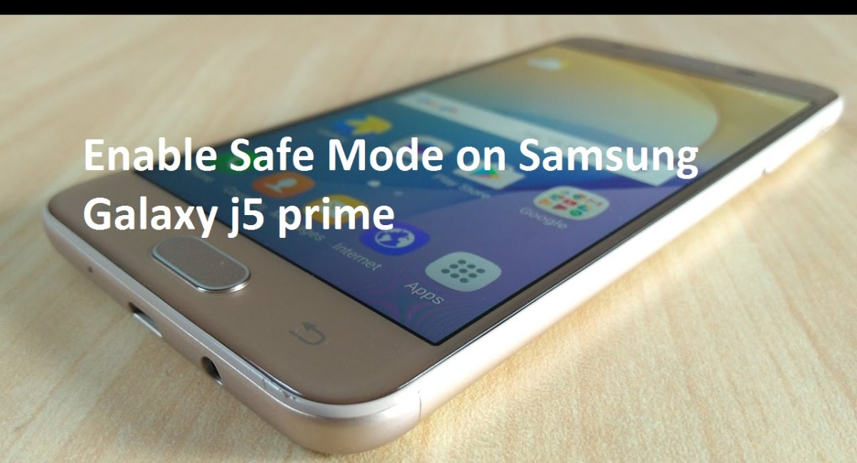 How to Enable Safe Mode on Samsung Galaxy j5 prime