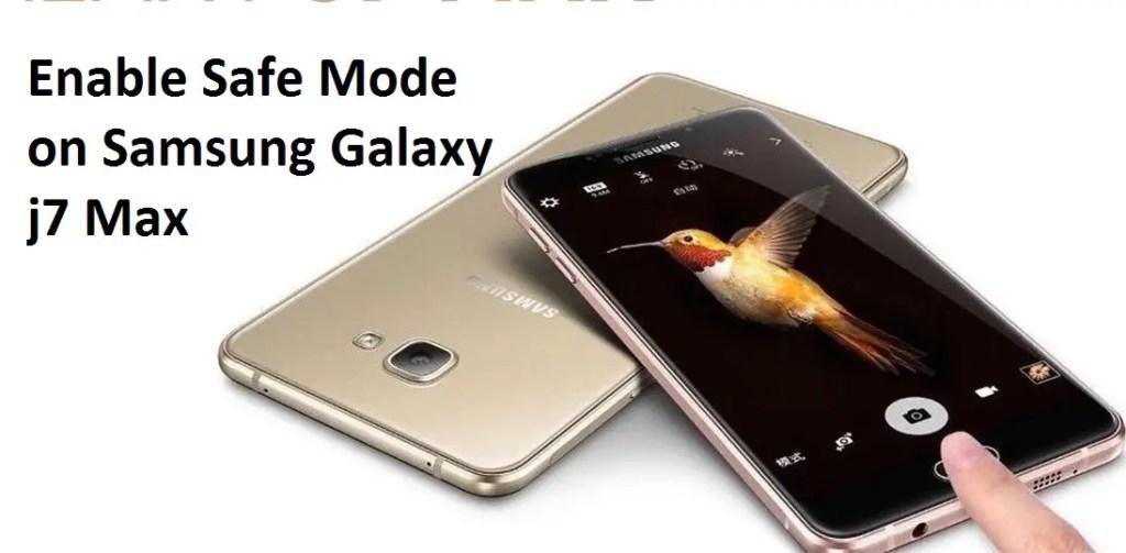 Safe Mode on Samsung Galaxy j7 nxt