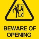 Beware Of Opening Door Sign