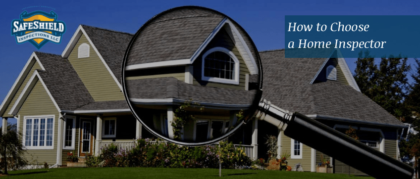 How to Choose a Home Inspector
