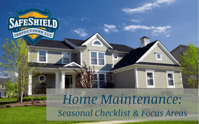 Home Maintenance for the Home Owner: Seasonal Checklist and Focus Areas