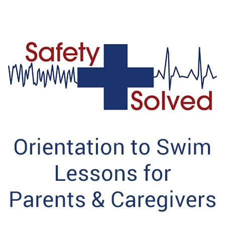 Orientation to Swim Lessons for Parents and Caregivers
