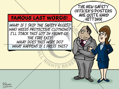 safety cartoon of two people looking at a signboard which says 'Famous Last Words' with a list of phrases
