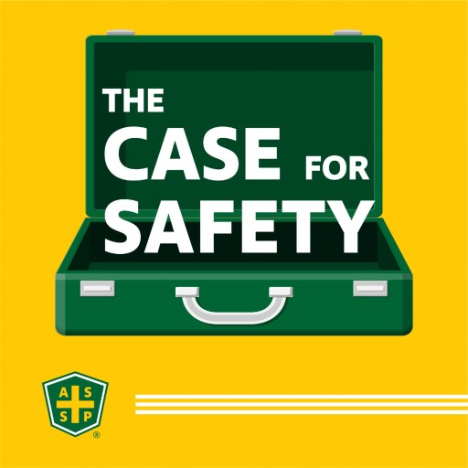 The Case for Safety Podcast