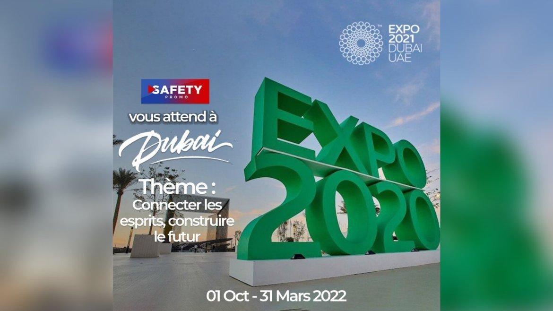 """Dubaï Expo 2020"" Safety Promo vous attend"