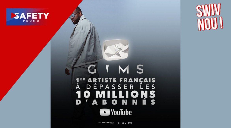 GIMS devient le premier artiste français à dépasser les 10 millions d'abonnés sur la vidéothèque YouTube