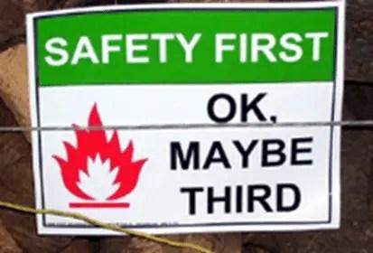 safety third