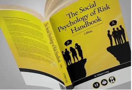 The Social Psychology of Risk Handbook