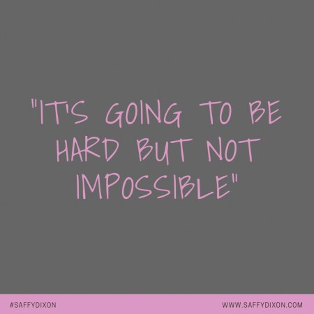 """""""It's going to be hard but not impossible"""""""