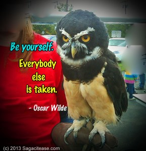 Be Yourself. Everybody Else Is Taken.