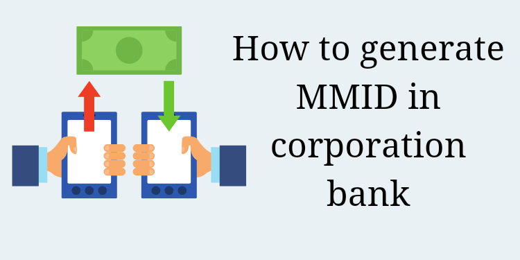 How to get mmid corporation bank 2021?