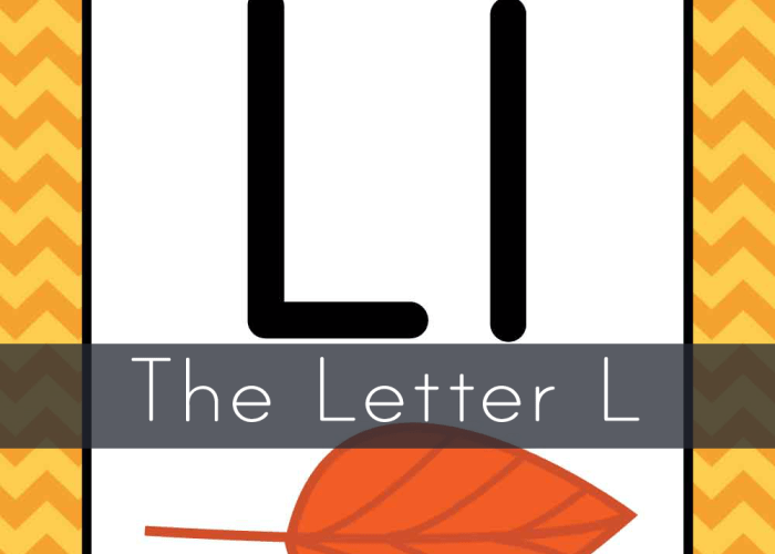 The Letter L- Toddler Leaf Unit