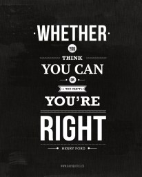 whether-you-think-you-can-or-think-you-cant-youre-right