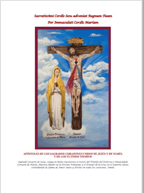 Livro dosApóstolos dos Sagrados Corações Unidos de Jesus e de Maria e do Fim dos Tempos.