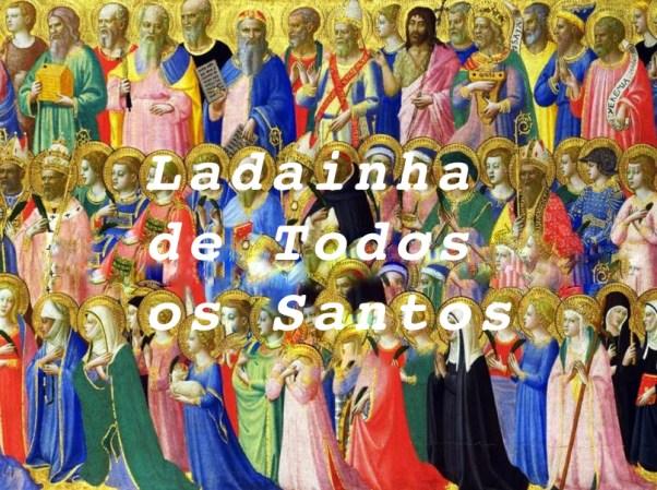 Ladainha de Todos os Santos - 28.10.2020