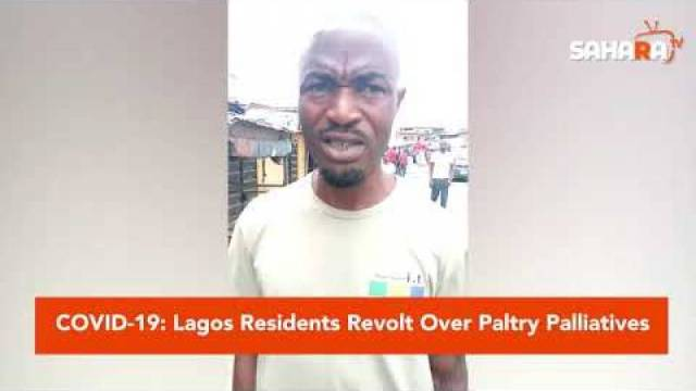 COVID-19: Lagos Residents Revolt Over Paltry Palliatives