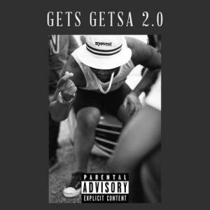Cassper Nyovest - Gets Getsa 2.0