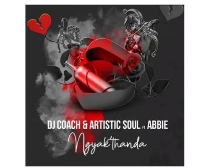 DJ Coach & Artistic Soul ft Abbie - Ngyak'thanda