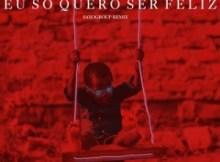 DJ Silyvi & Reinaldo ft  Zano - Eu Só Quero Ser Feliz (Saxogroup Remix)