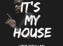 EP: Lebza TheVillain - It's My House