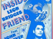 Leon Bridges ft John Mayer - Inside Friend