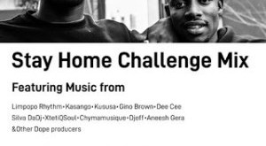 Limpopo Rhythm - Stay Home Challenge Mix