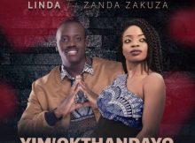 Linda ft Zanda Zakuza - Yim' Okthandayo