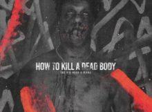 (Lyrics) The Big Hash ft Flvme - How To Kill A Dead Body (J Molley Diss)