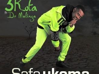 3kota ft Dr Malinga - Safa Ukoma