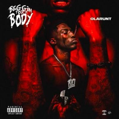 ALBUM: Ola Runt - Beggin For A Body