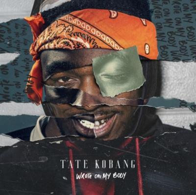 ALBUM: Tate Kobang - Wrote On My Body