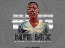 Amu Classic - MFB Mix #013 (Birthday Mix For Macarvelli)