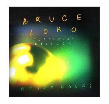 Bruce Loko ft Biishop - After Hours