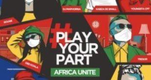 DJ Maphorisa - Play Your Part (Africa Unite)