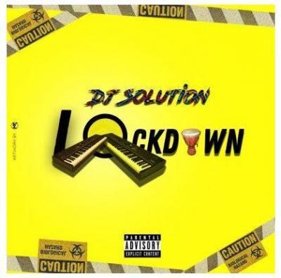 EP: Dj Solution - Lock Down