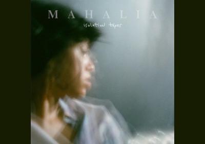 EP: Mahalia - Isolation Tapes