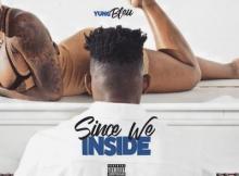 EP: Yung Bleu - Since We Inside