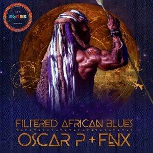 Filtered African Blues (FNX Remix) Oscar P - FNX OMAR