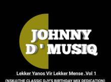 Johnny D'Musiq - Lekker Yanos Vir Lekker Mense Vol. 1