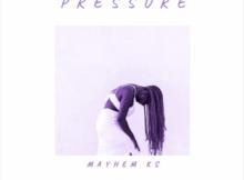 Mayhem KS - Pressure