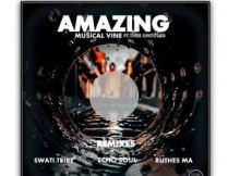 Musical Vine & Thee Untitled - Amazing (Swati Tribe Urban Remix)