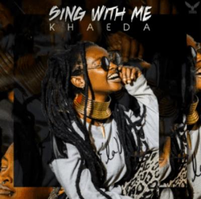 ALBUM: Khaeda - Sing With Me